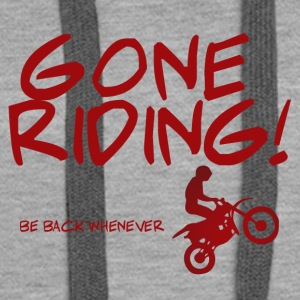 Biker / motorcycle: Gone Riding! Be Back Whenever. - Women's Premium Hoodie