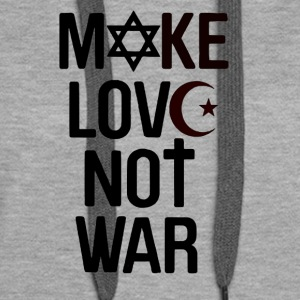 Make Love not War - Frauen Premium Hoodie