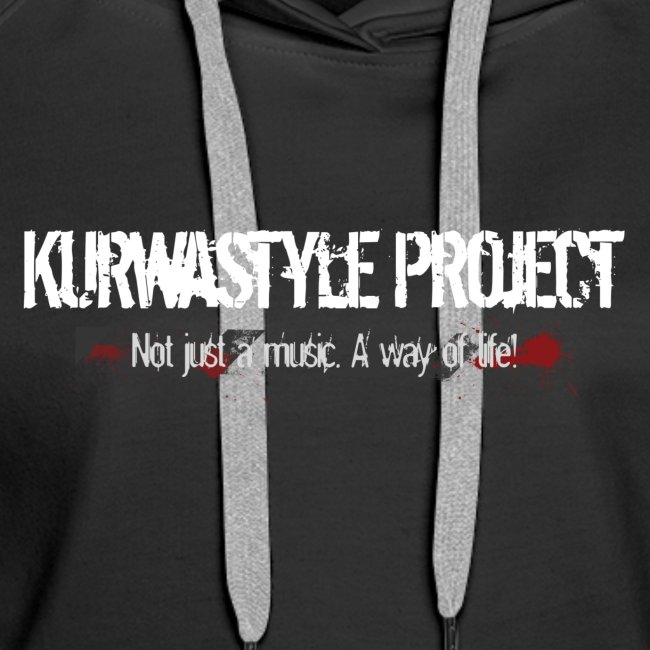 Kurwastyle Project - My Way Or The Highway