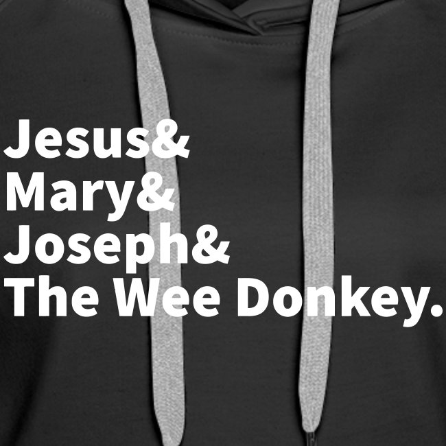 JESUS MARY JOSEPH AND THE WEE DONKEY