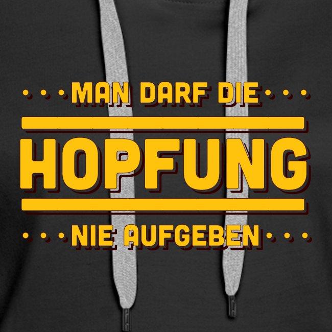 Bier - Hopfung Nie Aufgeben - Typo