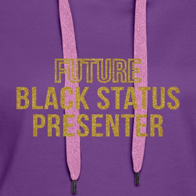 Future Black Status