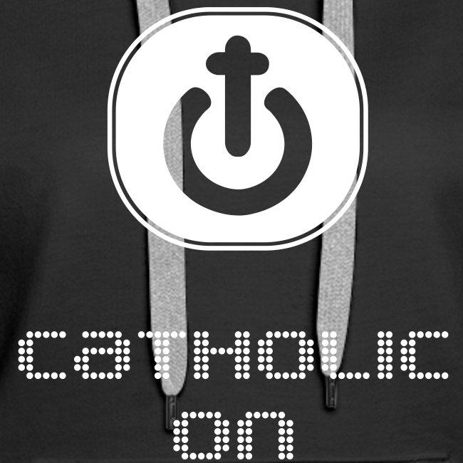 Catholic On
