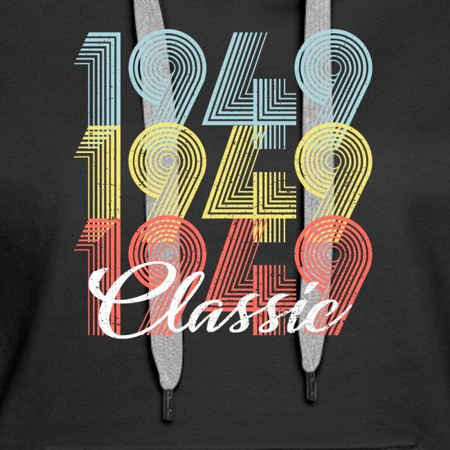 71 Geburtstag Geschenk Geboren In 1949 Vintage Frauen Premium Hoodie
