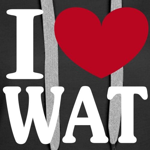 I love WAT - I ♥ Wattenscheid - Frauen Premium Hoodie