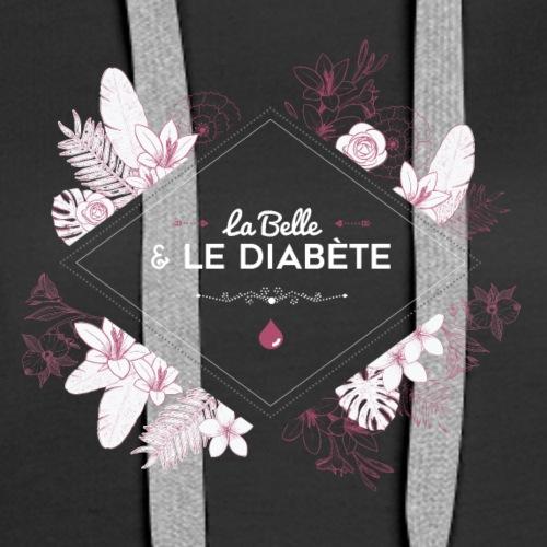 La Belle & le Diabète - Vieux rose - Sweat-shirt à capuche Premium pour femmes