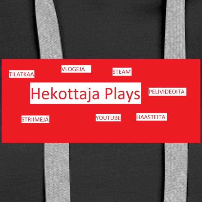 Hekottaja Plays