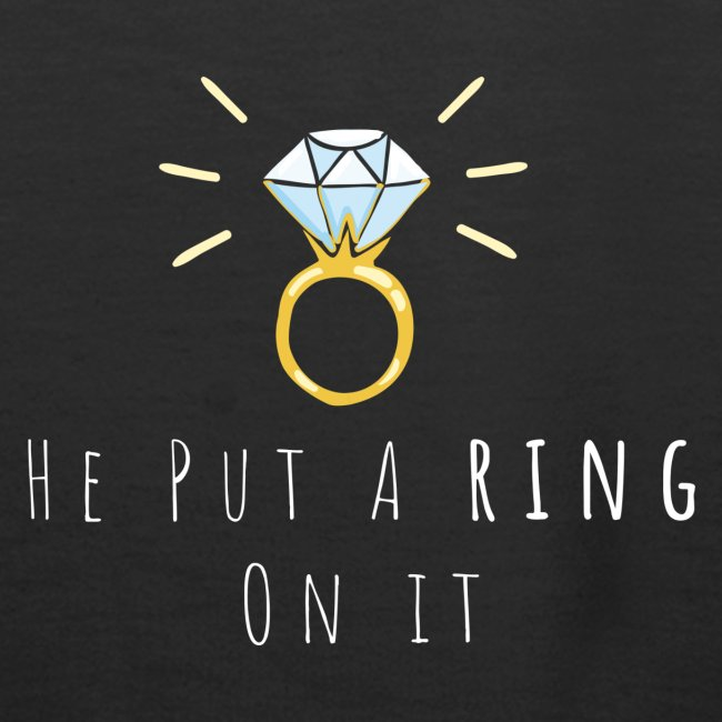 Hey put a ring on it