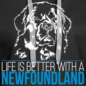 Life is better with a NEWFOUNDLAND - Neufundländer - Frauen Premium Hoodie