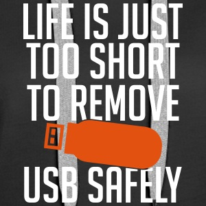 Life is just too short to remove USB safely - Frauen Premium Hoodie