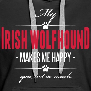 My Irish Wolfhound makes me happy - Frauen Premium Hoodie