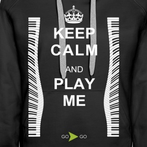 KEEP CALM AND PLAY ME - Women's Premium Hoodie