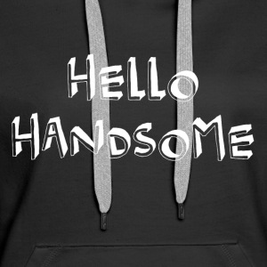 Hello beauty cool sayings - Women's Premium Hoodie