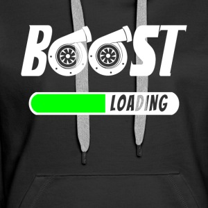 Boost Loading - Turbocharger - Turbo T-Shirt! - Women's Premium Hoodie