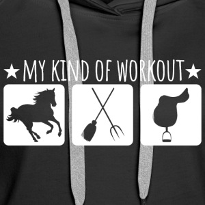 My kind of workout - Women's Premium Hoodie