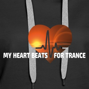 My Heart beats for Trance - Frauen Premium Hoodie