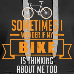 My Bike thinking about me - Frauen Premium Hoodie