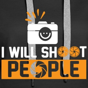 Photography - I want to shoot people - Women's Premium Hoodie