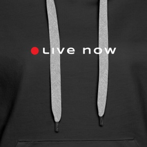 Start Living Now - Women's Premium Hoodie