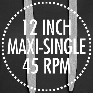 12 INCH MAXI-SINGLE 45 RPM VINYL (Blanc) - Sweat-shirt à capuche Premium pour femmes