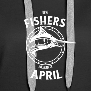 Present for fishers born in April - Women's Premium Hoodie
