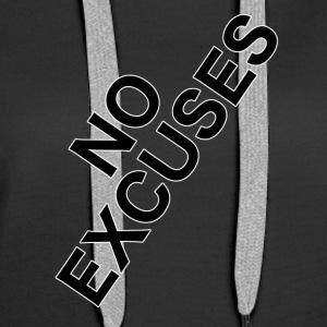 No_Excuses - Sweat-shirt à capuche Premium pour femmes