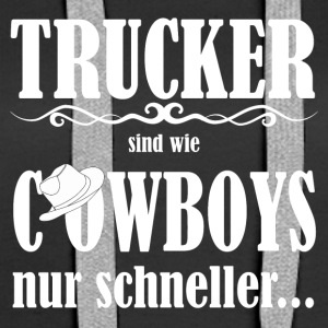 Trucker_Cowboys - Sweat-shirt à capuche Premium pour femmes