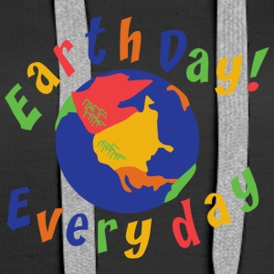 Earth Day Every Day - Women's Premium Hoodie