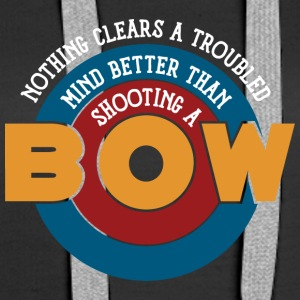 Shooting a bow clears a troubled mind - Women's Premium Hoodie