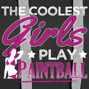 COOLEST GIRLS PLAY PAINTBALL - Women's Premium Hoodie