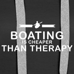 Boating is cheaper than therapy - Women's Premium Hoodie
