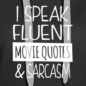 citations de film et le sarcasme - Sweat-shirt à capuche Premium pour femmes