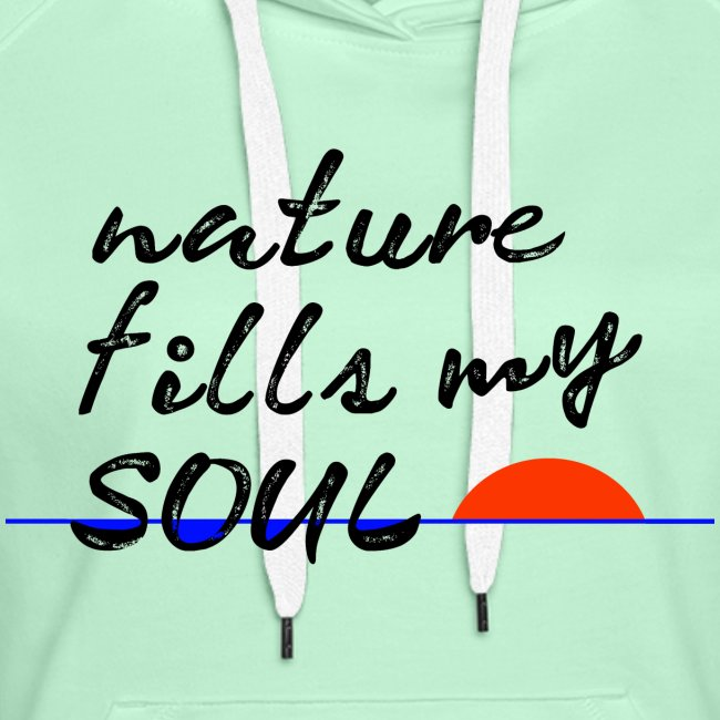 nature fills my soul