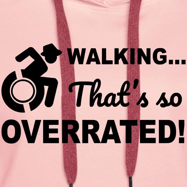 Walkingoverrated2