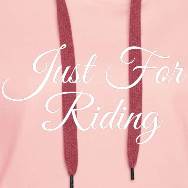 Just for riding