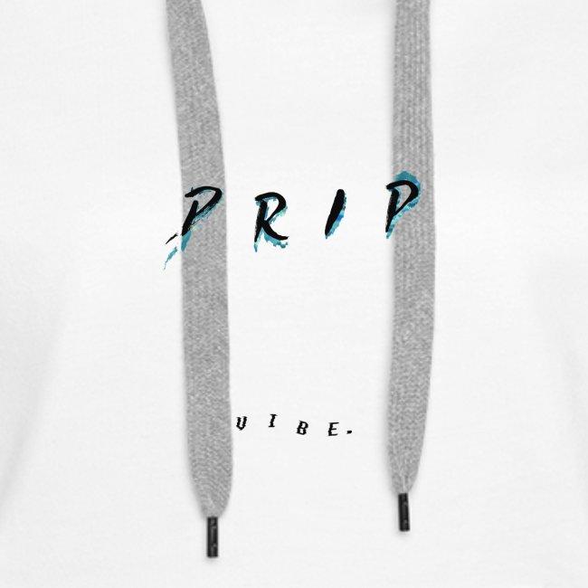 VIBE. 'D R I P' Black Design
