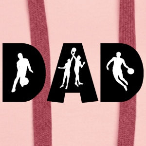 Basketball DAD - Sweat-shirt à capuche Premium pour femmes