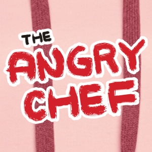 Chef / Chef Cook: The Angry Chef - Women's Premium Hoodie