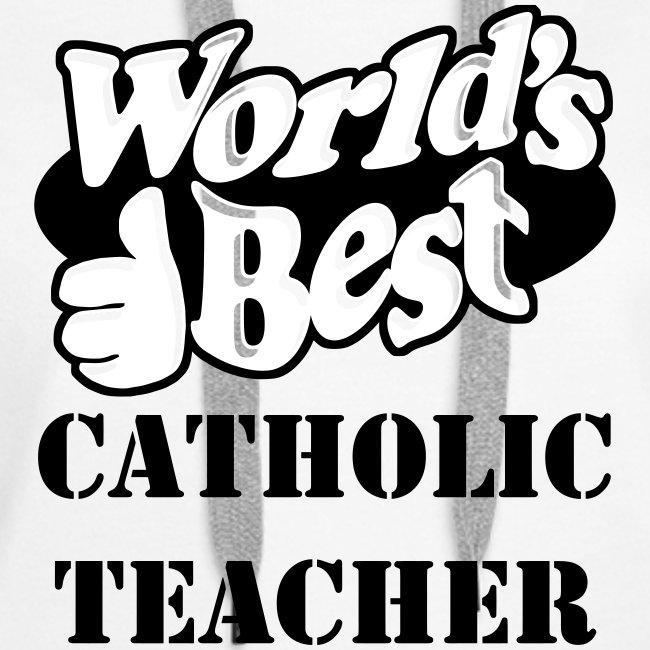 WORLD S BEST CATHOLIC TEACHER