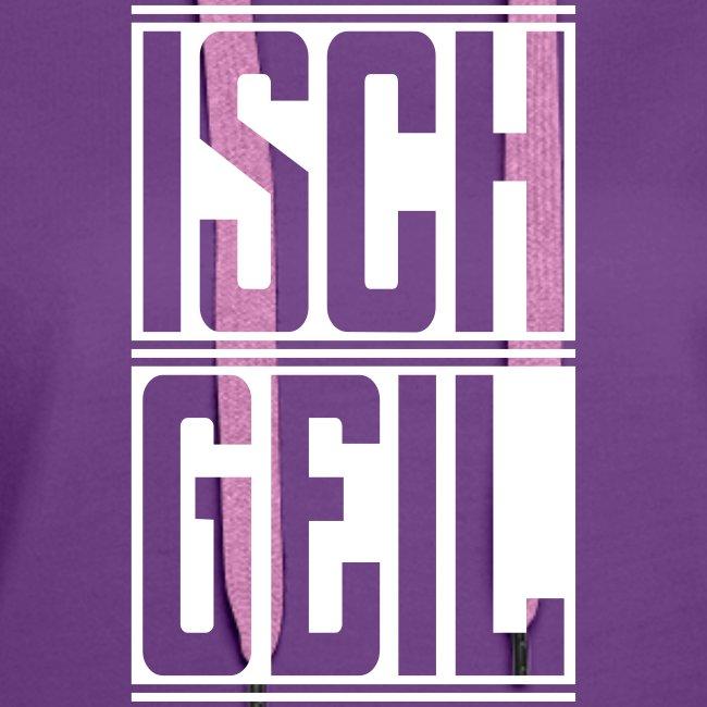 Isch Geil