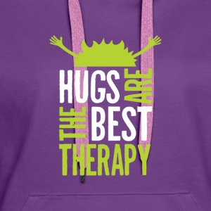 Hugs are the best therapy! Just embrace! - Women's Premium Hoodie