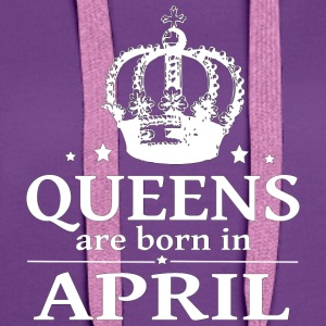 April Queen - Frauen Premium Hoodie
