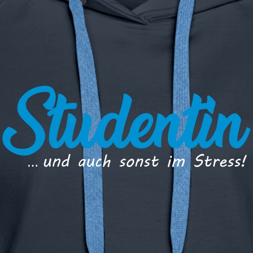 Studentin im Stress - Frauen Premium Hoodie