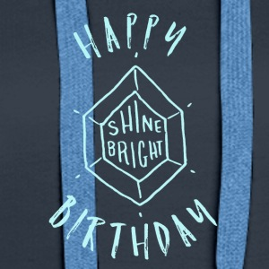 Happy Birthday T-Shirt & Hoody - Women's Premium Hoodie