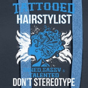 Tattooed hairdresser, no Sterotyp - Women's Premium Hoodie