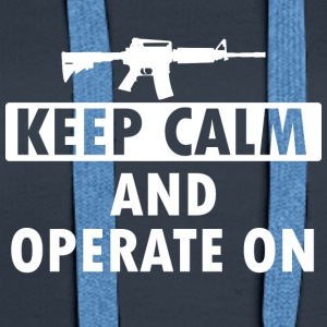 Keep Calm Operate on - Frauen Premium Hoodie