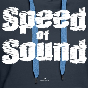 Speed ​​of Sound - Women's Premium Hoodie