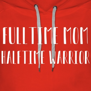 Mothers are fighters - Women's Premium Hoodie