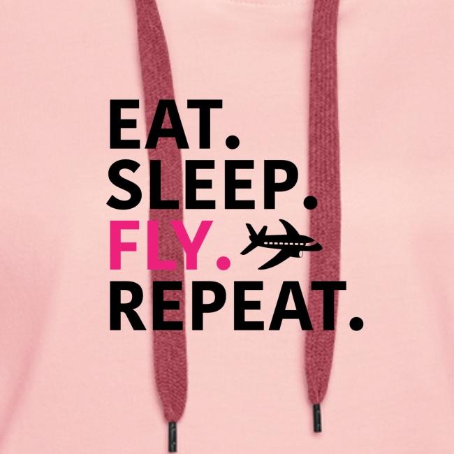 Eat sleep fly