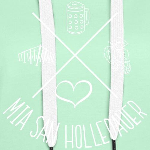 MiaSanHolledauerMadl - Frauen Premium Hoodie